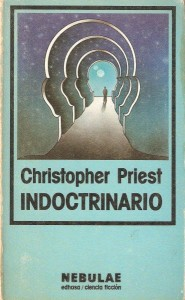 Indoctrinario, de Christopher Priest