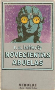 Novecientas abuelas, de R. A. Lafferty