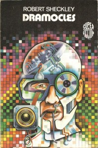 Dramocles, de Robert Sheckley