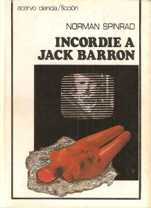 Incordie a Jack Barron, de Norman Spinrad