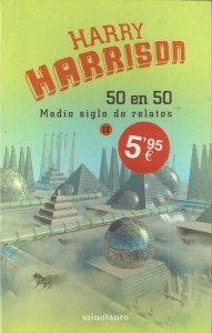 50 en 50. Medio siglo de relatos II, de Harry Harrison