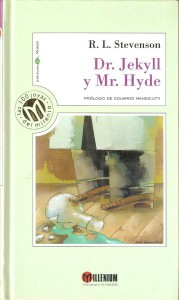 Dr. Jekyll y Mr. Hyde, de Robert Louis Stevenson